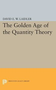 Golden Age of the Quantity Theory