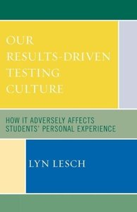 Our Results-Driven, Testing Culture