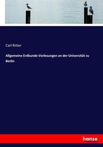 Allgemeine Erdkunde-Vorlesungen an der Universität zu Berlin