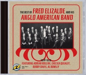The best of Fred Elizalde and his Anglo American B
