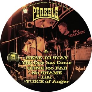 Perkele: No Shame (Picture Disc+MP3)