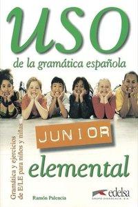 Uso de la grammatica espanola Junior. Elemental. Übungsbuch