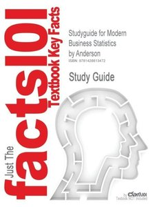 Studyguide for Modern Business Statistics by Anderson, ISBN 9780
