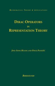 Dirac Operators in Representation Theory