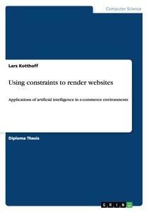 Using constraints to render websites