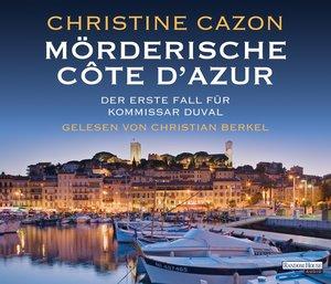 Mörderische Côte d'Azur. Der erste Fall für Kommissar Duval