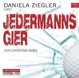Christine Grän: Jedermanns Gier (Krimi To Go)
