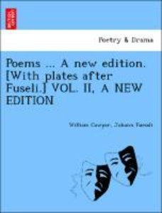 Poems ... A new edition. [With plates after Fuseli.] VOL. II, A