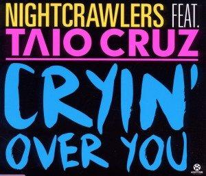 Cryin' Over You feat. Taio Cruz