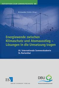 Energiewende zwischen Klimaschutz und Atomausstieg - Lösungen i