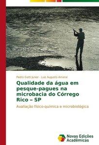 Qualidade da água em pesque-pagues na microbacia do Córrego Rico