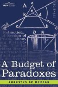 A Budget of Paradoxes