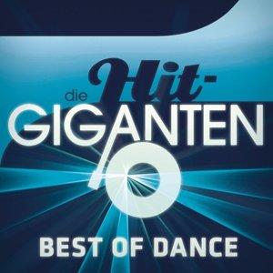 Die Hit Giganten - Best of Dance