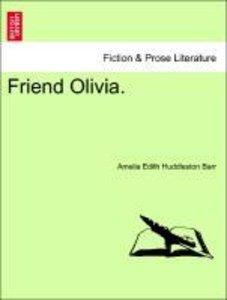 Friend Olivia.