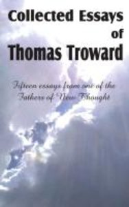 Collected Essays of Thomas Troward