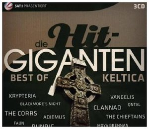 Die Hit Giganten - Best of Keltica