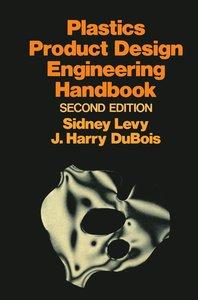Plastics Product Design Engineering Handbook