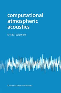 Computational Atmospheric Acoustics