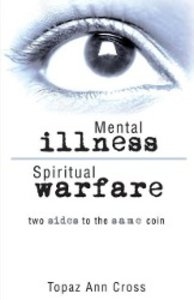 Mental Illness/Spiritual Warfare