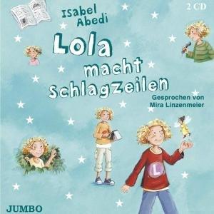 Lola Macht Schlagzeilen