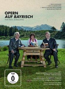 Anthoff/Glogger/Lerchenberg: Opern auf Bayrisch (DVD)