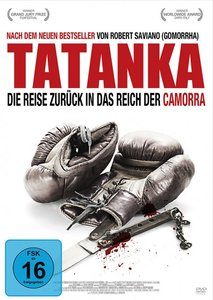Tatanka - Die Reise zurück in das Reich der Camorra