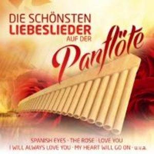 Die schönsten Liebeslieder auf der Panflöte