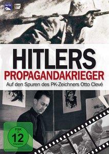 Hitlers Propagandakrieger - Auf den Spuren des PK-Zeichners Otto