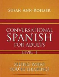 Conversational Spanish For Adults