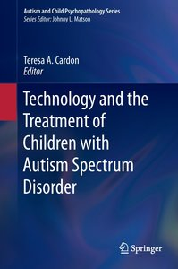 Technology and Treatment of Children with Autism Spectrum Disord