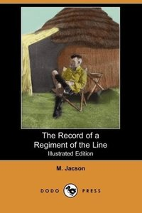 The Record of a Regiment of the Line (Illustrated Edition) (Dodo