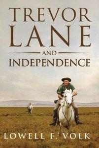 Trevor Lane and Independence