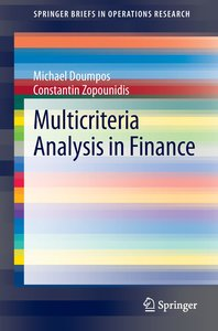 Multicriteria Analysis in Finance