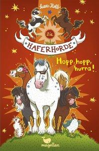 Die Haferhorde 06 - Hopp, hopp, hurra!