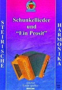 """Schunkellieder und \""""Ein Prosit\"""""""