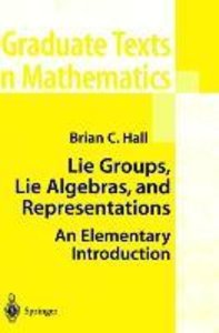 Lie Groups, Lie Algebras, and Representations