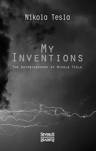 My Inventions - Autobiography