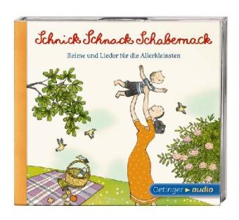 Schnick Schnack Schabernack. Reime und Lieder für die Allerklein - zum Schließen ins Bild klicken