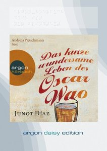 Das kurze wundersame Leben des Oscar Wao (DAISY Edition)