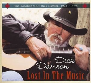 Lost In The Music; The Recordings Of Dick Damron,