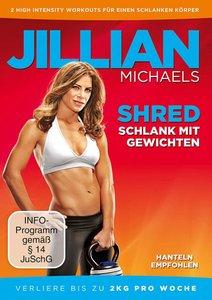 Jillian Michaels - Shred - Schlank mit Gewichten