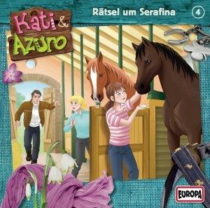 Kati & Azuro 04. Rätsel um Serafina