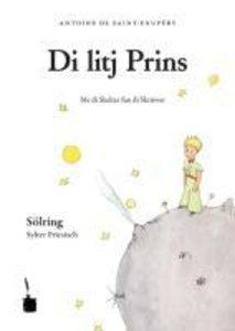 Der kleine Prinz. (Sölring / Sylter Friesisch)