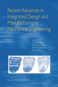 Recent Advances in Integrated Design and Manufacturing in Mechan