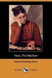 Vera, the Medium (Dodo Press)