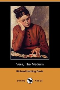 Vera, the Medium (Dodo Press)