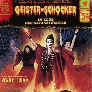 Geister-Schocker 56. Im Club der Satanstöchter