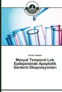 Mezyal Temporal Lob Epilepsisinde Apoptotik Genlerin Ekspresyonl