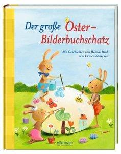 Der gro¿ Oster-Bilderbuchschatz