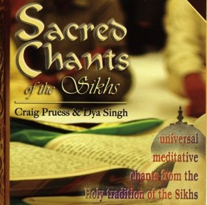 Sacred Chants of the Sikhs